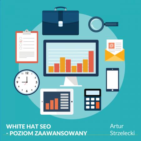 White Hat SEO - poziom zaawansowany
