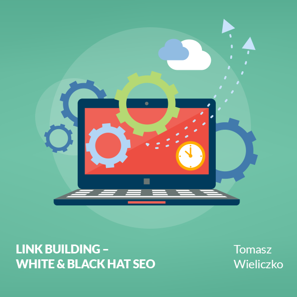 Link Building - White & Black Hat SEO